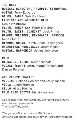 The Band & Credits - Courtesy of The Adelaide Festival.